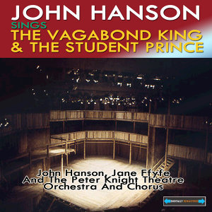 John Hanson Sings the Vagabond King and the Student Prince