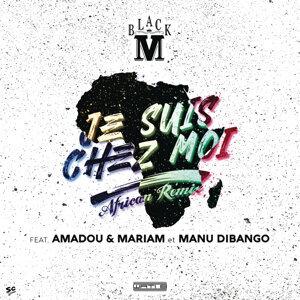 Je suis chez moi (African remix) [Bonus track]