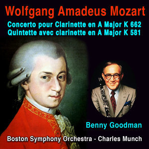 Mozart: Concerto pour Clarinette en A Major, K. 622