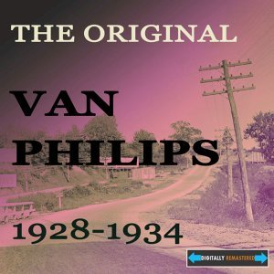 The Original Van Philips 1928-1934