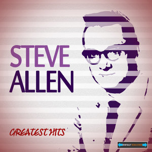 Steve Allen Greatest Hits