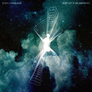 Just Let It - WLW8 Remix