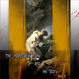 The impeccable Monk and His Story Part 2 (Digitally Remastered)