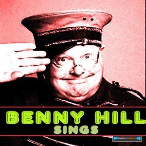 Benny Hill Sings