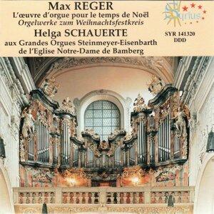 Max Reger: L'œuvre d'orgue pour le temps de Noël