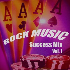 Mix Rock Music - Success Mix, Vol.1