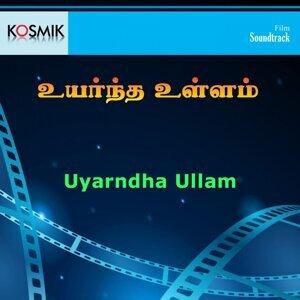 Uyarndha Ullam - Original Motion Picture Soundtrack
