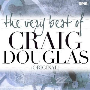 The Very Best of Craig Douglas (Original)