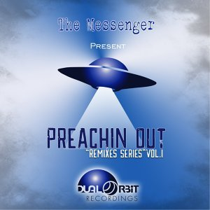 Preachin Out: Remixes Series, Vol. 1