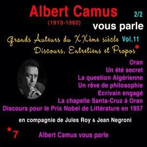 Grands auteurs du XXème siècle, Vol. 11: Albert Camus  vous parle, Pt. 2 - Discours, entretiens et propos