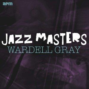 Jazz Masters - Wardell Gray