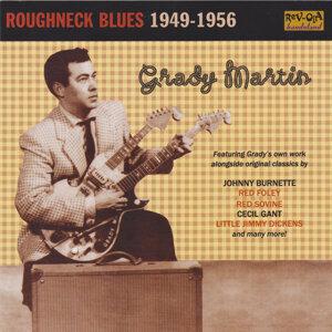 Roughneck Blues: Grady Martin 1949-56