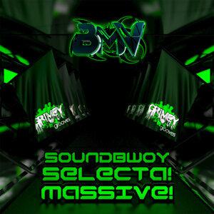 Soundbwoy Selecta! Massive!