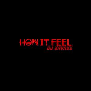 How It Feel