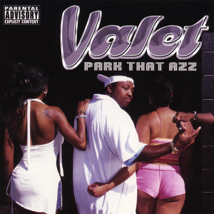 Park That Azz (Exclusive Release)Three New Tracks Added!!