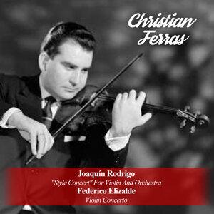 "Joaquín Rodrigo: ""Style Concert"" For Violin And Orchestra / Federico Elizalde: Violin Concerto"