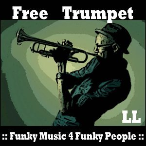 Free Trumpet - Funky music 4 Funky People