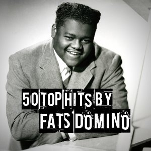 50 Top Hits by Fats Domino