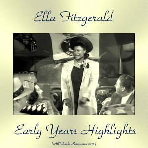Early Years Highlights - All Tracks Remastered 2016