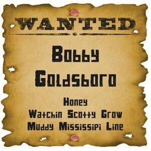 Wanted: Bobby Goldsboro