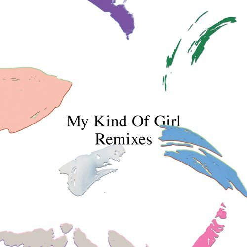 My Kind of Girl - Remixes