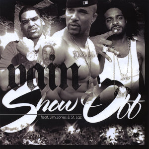 Show Off (Radio Edit) [feat. Jim Jones & St. Laz]  - Single