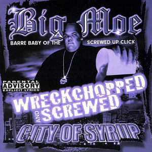 City of Syrup (Wreckchopped & Screwed)