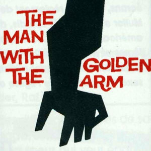 The Man with the Golden Arm (Original Motion Picture Soundtrack)