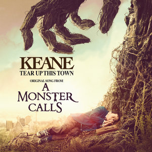 "Tear Up This Town - From ""A Monster Calls"" Original Motion Picture Soundtrack"