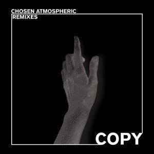 Chosen Atmospheric Remixes