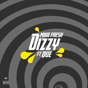 Dizzy (feat. Que)