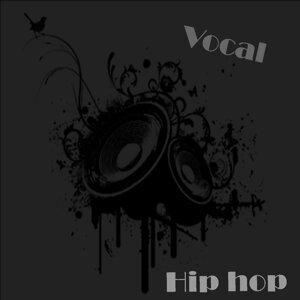 Vocal Hip Hop