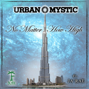 No Matter How High (feat. Ja'rae)
