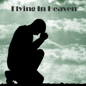 Flying in Heaven