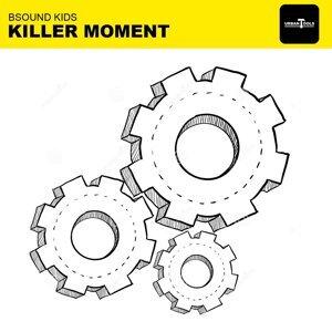 Killer Moment
