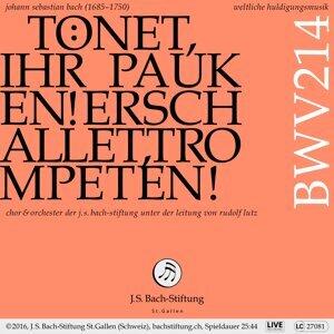 """Bachkantate, BWV 214 """"Tönet, ihr Pauken! Erschallet, Trompeten!"""""""