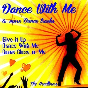 Dance with Me and Other Dance Tracks