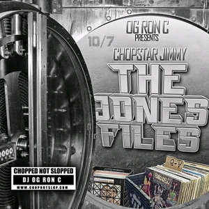 Jones Files Vol. 1 (Chopped Not Slopped)