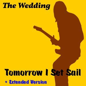 Tomorrow I Set Sail