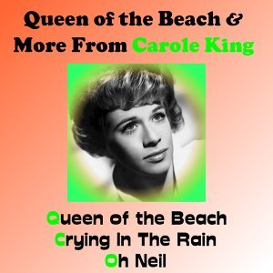 Queen of the Beach & More from Carole King