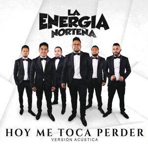 Hoy Me Toca Perder - Versión Acústica