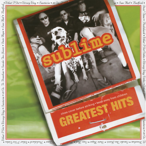 Sublime Greatest Hits - Explicit Version