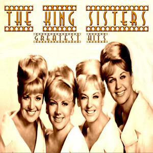 The King Sisters Greatest Hits