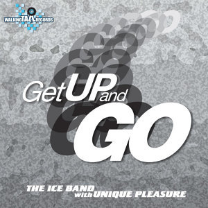 Get Up & Go (feat. Unique Pleasure)