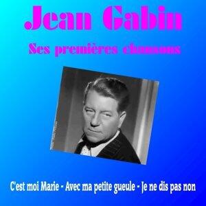 Jean Gabin - Ses premières chansons