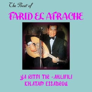 The Best of Farid El Atrache