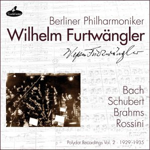 Bach, Schubert, Brahms and Rossini - Polydor Recordings Vol. 2: 1929 - 1935