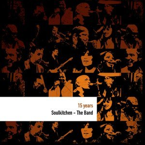 15 Years Soul Kitchen - the Band