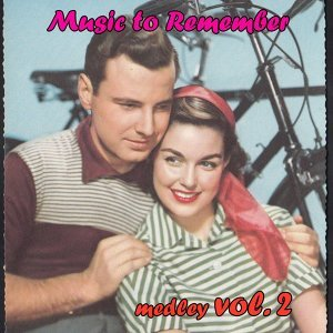 Music to Remember Her Medley 2: Tangerine / Jeannine, I Dream of Lilac Time / Cherry / Charmaine / Jo Anne / Sweet Lorraine / Marilyn / Diane