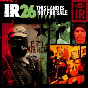 IR 26 This Land Is Not for Sale / Ivere